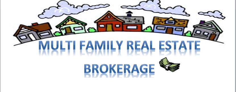 Multi family real estate brokerage